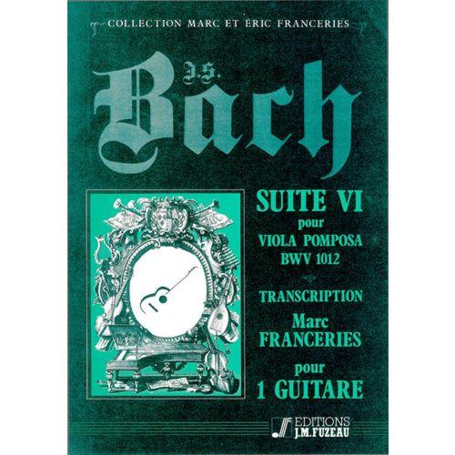 ANNE FUZEAU PRODUCTIONS BACH J.S. - SUITE VI, POUR VIOLA POMPOSA BWV 1012 - GUITARE
