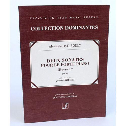 ANNE FUZEAU PRODUCTIONS BOELY A.P.F. - DEUX SONATES POUR LE FORTE PIANO, OEUVRE 1ERE - FAC-SIMILE FUZEAU