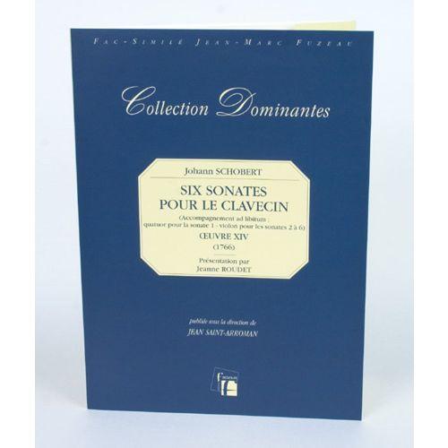 ANNE FUZEAU PRODUCTIONS SCHOBERT J. - SIX SONATES POUR LE CLAVECIN, OEUVRE XIV, 1766 - FAC-SIMILE FUZEAU