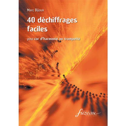 ANNE FUZEAU PRODUCTIONS DIJOUX MARC - 40 DECHIFFRAGES FACILES - COR OU TROMPETTE