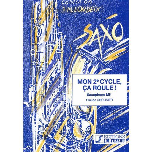 ANNE FUZEAU PRODUCTIONS CROUSIER C. - MON 2EME CYCLE, ÇA ROULE - SAXOPHONE, PIANO