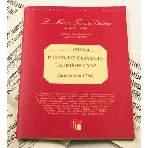 ANNE FUZEAU PRODUCTIONS DUPHLY J. - PIECES DE CLAVECIN, TROISIEME LIVRE - FAC-SIMILE FUZEAU