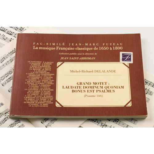 ANNE FUZEAU PRODUCTIONS DELALANDE M.R. - GRAND MOTET : LAUDATE DOMINUM QUONIAM BONUS EST PSALMUS, PSAUME 146 - FAC-SIMILE