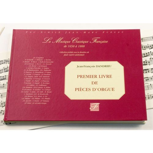 ANNE FUZEAU PRODUCTIONS DANDRIEU J.F. - PREMIER LIVRE DE PIECES D'ORGUE - FAC-SIMILE FUZEAU