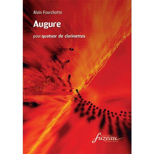 ANNE FUZEAU PRODUCTIONS FOURCHOTTE A. - AUGURE - QUATUOR CLARINETTES