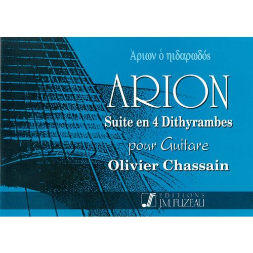 ANNE FUZEAU PRODUCTIONS CHASSAIN OLIVIER - ARION - GUITARE