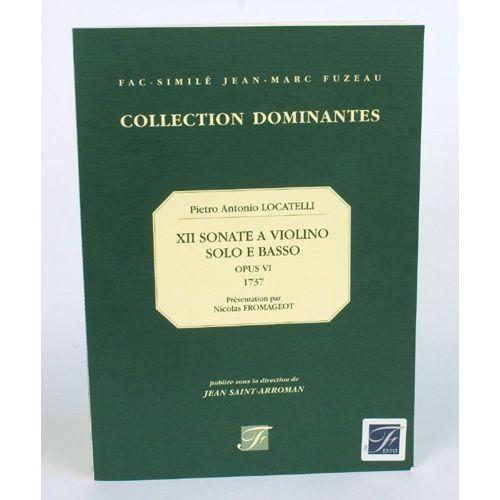 ANNE FUZEAU PRODUCTIONS LOCATELLI P.A. - XII SONATE A VIOLINO SOLO E BASSO, OPERA SESTA - FAC-SIMILE FUZEAU