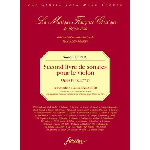 ANNE FUZEAU PRODUCTIONS LE DUC SIMON - SECOND LIVRE DE SONATES POUR LE VIOLON (AVEC LA BASSE CONTINUE) - OEUVRE IV