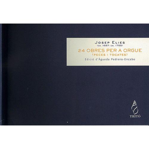 TRITO ELIES J. - 24 OEUVRES POUR ORGUE