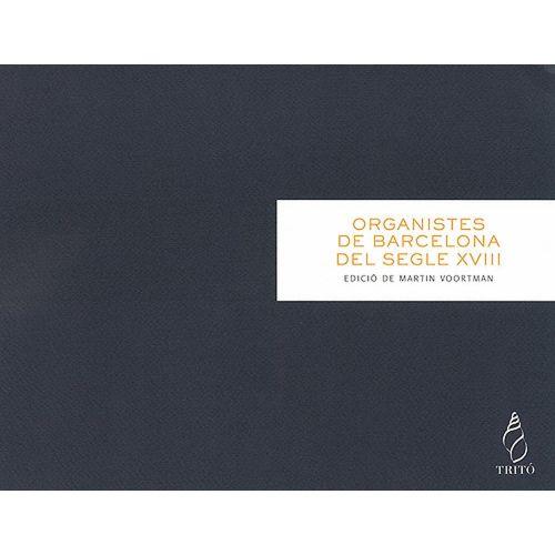TRITO CREST R. - OEUVRES D'ORGANISTES DE BARCELONE AU XVIII SIECLE