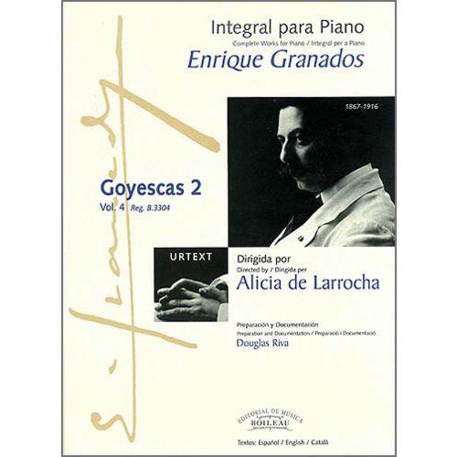 BOILEAU GRANADOS E. - INTEGRALE DE L'OEUVRE POUR PIANO : GOYESCAS 2