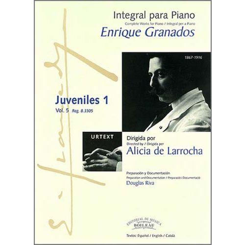 BOILEAU GRANADOS E. - INTEGRALE DE L'OEUVRE POUR PIANO : JUVENILES 1