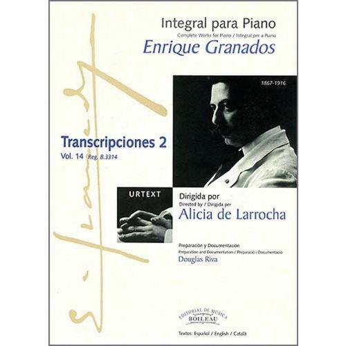 BOILEAU GRANADOS E. - INTEGRALE DE L'OEUVRE POUR PIANO : TRANSCRIPCIONES 2