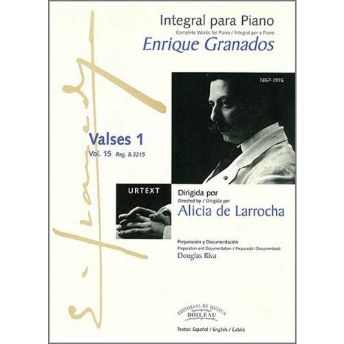 BOILEAU GRANADOS E. - INTEGRALE DE L'OEUVRE POUR PIANO : VALSES 1