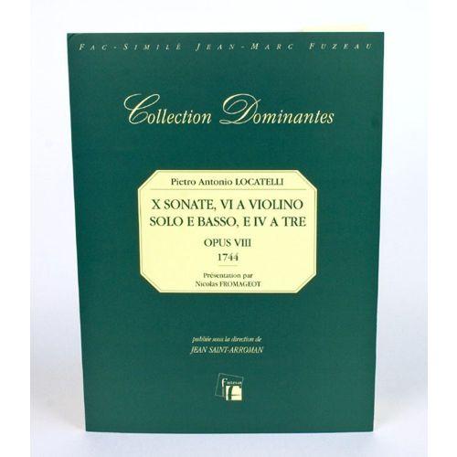 ANNE FUZEAU PRODUCTIONS LOCATELLI P.A. - X SONATES, VI A VIOLINO SOLO E BASSO, E IV E TRE, OP.VIII - FAC-SIMILE FUZEAU
