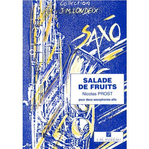 ANNE FUZEAU PRODUCTIONS PROST NICOLAS - SALADE DE FRUITS - 2 SAXOPHONES