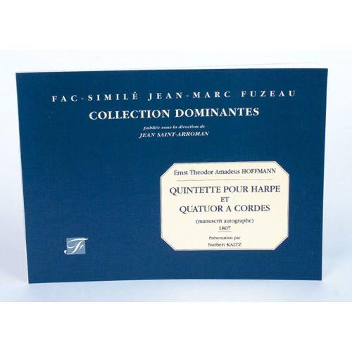 ANNE FUZEAU PRODUCTIONS HOFFMANN E.T.A. - QUINTETTE POUR HARPE ET QUATUOR A CORDES - MANUSCRIT AUTOGRAPHE - FAC-SIMILE