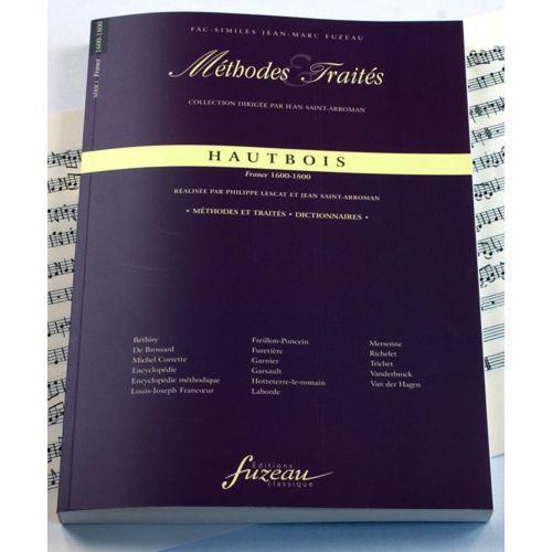 ANNE FUZEAU PRODUCTIONS LESCAT/SAINT-ARROMAN - METHODES ET TRAITES HAUTBOIS, FRANCE 1600-1800 - FAC-SIMILE FUZEAU