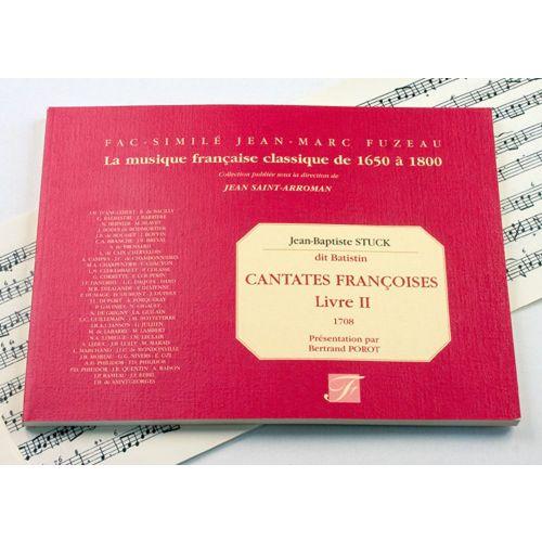 ANNE FUZEAU PRODUCTIONS STUCK J.B. - CANTATES FRANCOISES A VOIX SEULE ET BASSE CONTINUE, AVEC ET SANS SYMPHONIES, LIVRE I