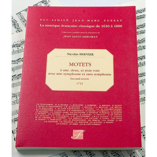 ANNE FUZEAU PRODUCTIONS BERNIER N. - MOTETS A 1, 2 ET 3 VOIX, SECOND OEUVRE, 1713 - FAC-SIMILE FUZEAU