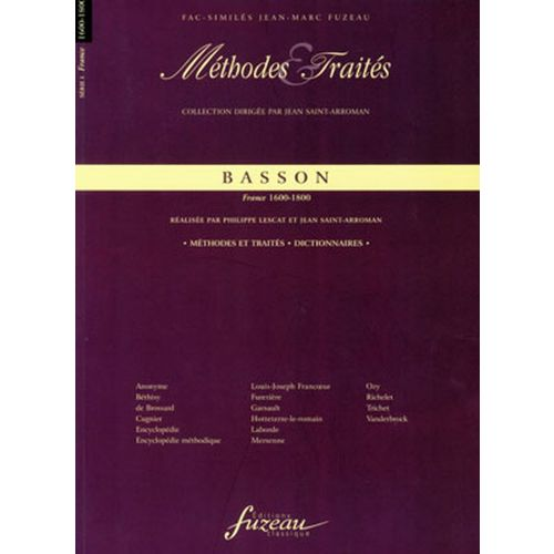 ANNE FUZEAU PRODUCTIONS LESCAT P./SAINT-ARROMAN J. - METHODES ET TRAITES BASSON, SERIE I FRANCE 1600-1800 - FAC-SIMILE