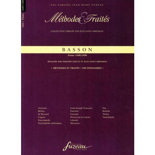 ANNE FUZEAU PRODUCTIONS LESCAT P./SAINT-ARROMAN J. - METHODES ET TRAITES BASSON, SERIE I FRANCE 1600-1800 - FAC-SIMILE