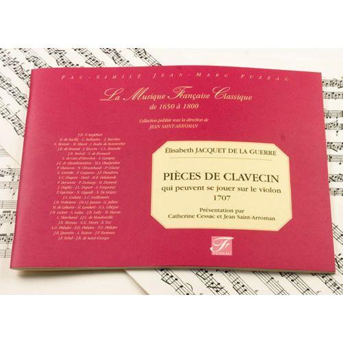 ANNE FUZEAU PRODUCTIONS JACQUET DE LA GUERRE E. - PIECES DE CLAVECIN QUI PEUVENT SE JOUER SUR LE VIOLON, 1707