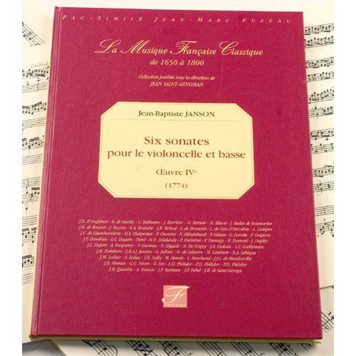 ANNE FUZEAU PRODUCTIONS JANSON J.B. - SIX SONATES, OEUVRE IV - VIOLONCELLE, BASSE - FAC-SIMILE FUZEAU