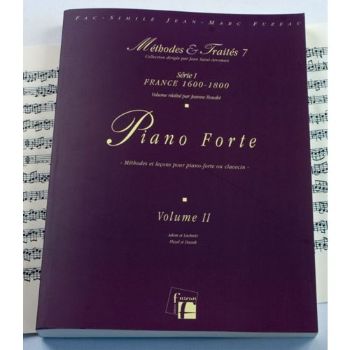 ANNE FUZEAU PRODUCTIONS ROUDET J. - METHODES ET TRAITES PIANO FORTE VOL.2 SERIE 1, FRANCE 1600-1800 - FAC-SIMILE FUZEAU