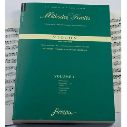 ANNE FUZEAU PRODUCTIONS MOCCIA A. - METHODES ET TRAITES VIOLON VOL.1, SERIE IV ITALIE 1600-1800 - FAC-SIMILE FUZEAU