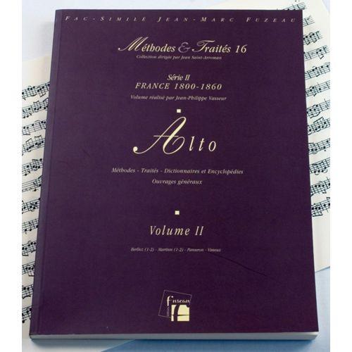 ANNE FUZEAU PRODUCTIONS VASSEUR J.P./DRUNER U. - METHODES ET TRAITES ALTO VOL.2 SERIE II, FRANCE 1800-1860 - FAC-SIMILE