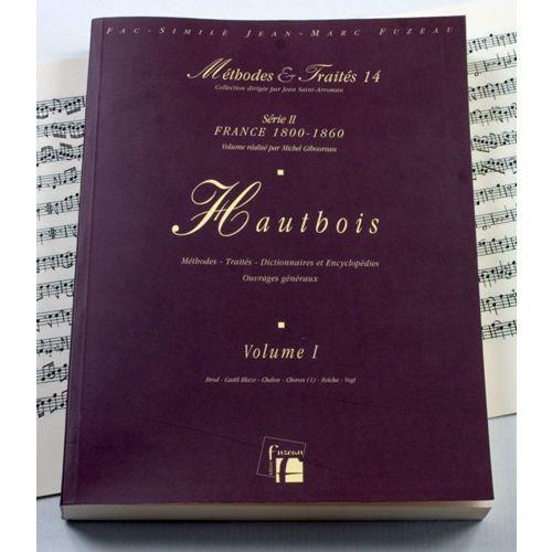 ANNE FUZEAU PRODUCTIONS GIBOUREAU M. - METHODES ET TRAITES HAUTBOIS VOL.1 SERIE II, FRANCE 1800-1860 - FAC-SIMILE FUZEAU