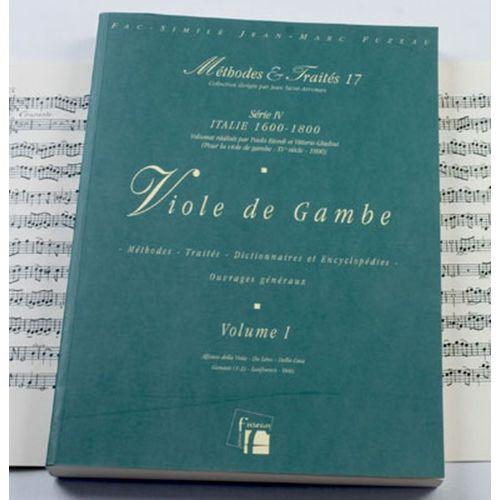 ANNE FUZEAU PRODUCTIONS BIORDI P./GHIELMI V. - METHODES ET TRAITES VIOLE DE GAMBE VOL.1, SERIE IV ITALIE 1600-1800