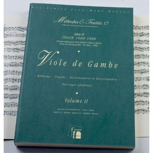 ANNE FUZEAU PRODUCTIONS BIORDI P./GHIELMI V. - METHODES ET TRAITES VIOLE DE GAMBE VOL.2, SERIE IV ITALIE 1600-1800