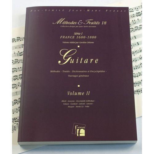 ANNE FUZEAU PRODUCTIONS DELUME C. - METHODES ET TRAITES GUITARE VOL.2, SERIE I FRANCE 1600-1800 - FAC-SIMILE FUZEAU
