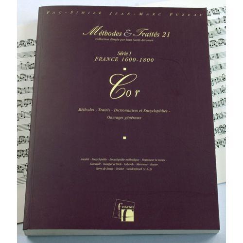 ANNE FUZEAU PRODUCTIONS LESCAT P./SAINT-ARROMAN J. - METHODES ET TRAITES COR, SERIE I FRANCE 1600-1800 - FAC-SIMILE FUZEAU
