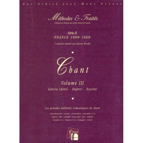 ANNE FUZEAU PRODUCTIONS ROUDET J. - METHODES ET TRAITES CHANT VOL.3, SERIE II FRANCE 1800-1860 - FAC-SIMILE FUZEAU