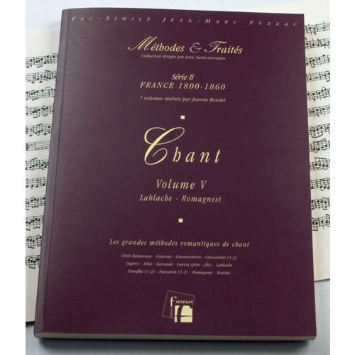 ANNE FUZEAU PRODUCTIONS ROUDET J. - METHODES ET TRAITES CHANT VOL.5 SERIE II, FRANCE 1800-1860 - FAC-SIMILE FUZEAU