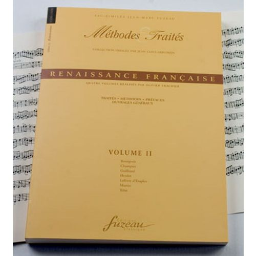 ANNE FUZEAU PRODUCTIONS TRACHIER O. - METHODES ET TRAITES RENAISSANCE VOL.2, SERIE IX RENAISSANCE FRANCE - FAC-SIMILE FUZEAU