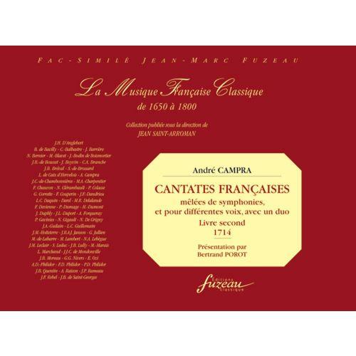 ANNE FUZEAU PRODUCTIONS CAMPRA A. - CANTATES FRANCAISES MELLES DE SYMPHONIES, LIVRE 2- FAC-SIMILE FUZEAU
