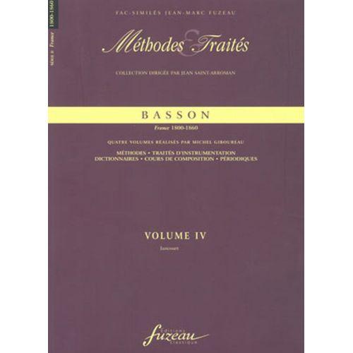 ANNE FUZEAU PRODUCTIONS GIBOUREAU M. - METHODES ET TRAITES BASSON VOL.4, SERIE II FRANCE 1800-1860 - FAC-SIMILE FUZEAU