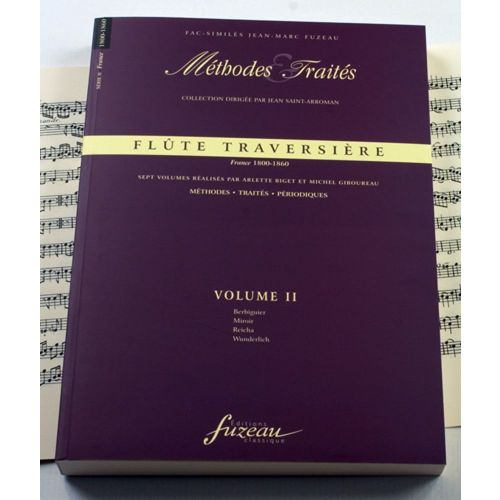 ANNE FUZEAU PRODUCTIONS BIGET A./GIBOUREAU M. - METHODES ET TRAITES FLUTE TRAVERSIERE VOL.2 SERIE II, FRANCE 1800-1860