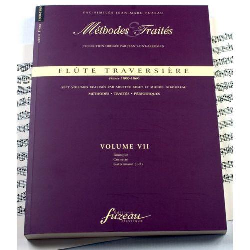 ANNE FUZEAU PRODUCTIONS BIGET A./GIBOUREAU M. - METHODES ET TRAITES FLUTE TRAVERSIERE VOL.7 SERIE II, FRANCE 1800-1860