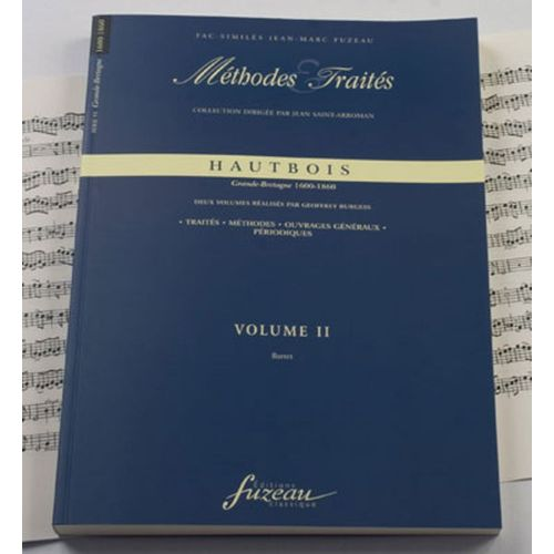 ANNE FUZEAU PRODUCTIONS BURGESS G. - METHODES ET TRAITES HAUTBOIS VOL.2 SERIE VI, GRANDE-BRETAGNE 1600-1860 - FAC-SIMILE