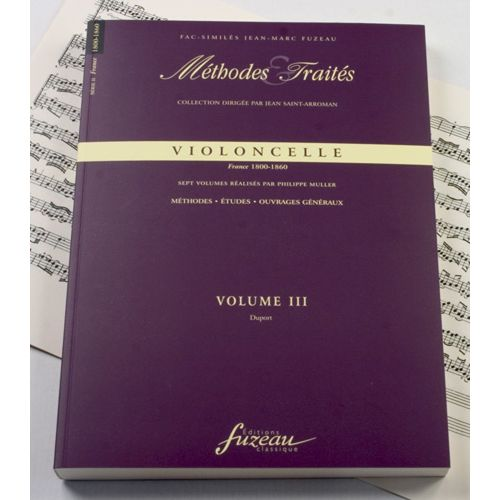 ANNE FUZEAU PRODUCTIONS MULLER P. - METHODES ET TRAITES VIOLONCELLE VOL.3, SERIE II FRANCE 1800-1860 - FAC-SIMILE FUZEAU
