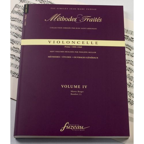 ANNE FUZEAU PRODUCTIONS MULLER P. - METHODES ET TRAITES VIOLONCELLE VOL.4 SERIE II, FRANCE 1800-1860 - FAC-SIMILE FUZEAU
