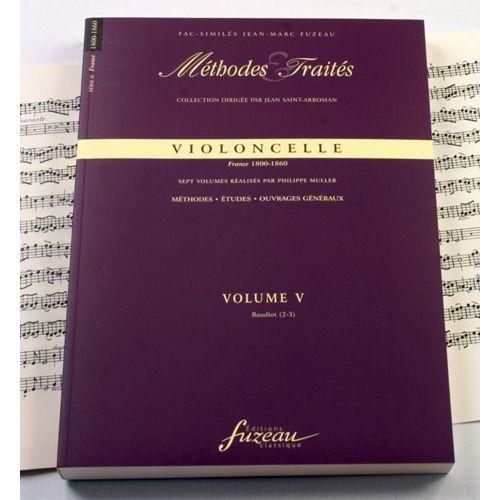ANNE FUZEAU PRODUCTIONS MULLER P. - METHODES ET TRAITES VIOLONCELLE VOL.5, SERIE II FRANCE 1800-1860 - FAC-SIMILE FUZEAU