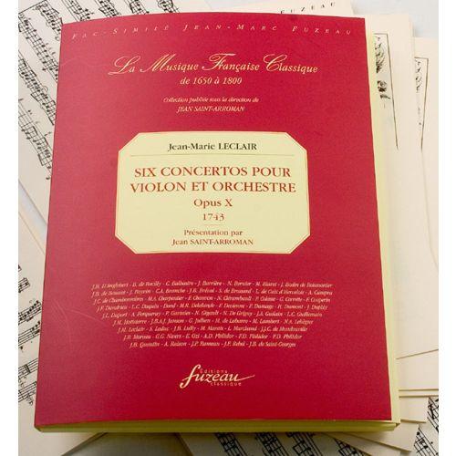 ANNE FUZEAU PRODUCTIONS LECLAIR J.M. - SIX CONCERTOS POUR VIOLON ET ORCHESTRE OPUS X - FAC-SIMILE FUZEAU