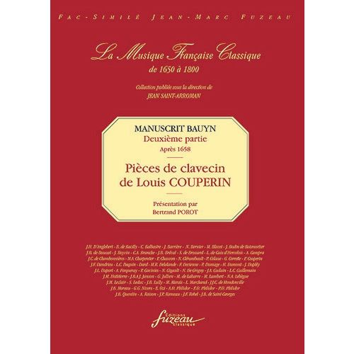 ANNE FUZEAU PRODUCTIONS COUPERIN L. - MANUSCRIT BAUYN, DEUXIEME PARTIE : PIECES DE LOUIS COUPERIN - FAC-SIMILE FUZEAU