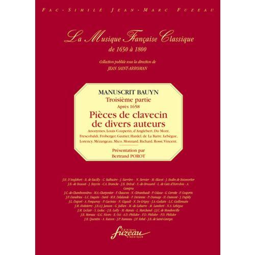 ANNE FUZEAU PRODUCTIONS POROT B. - MANUSCRIT BAUYN, TROISIEME PARTIE : PIECES DE DIVERS AUTEURS (APRES 1658)